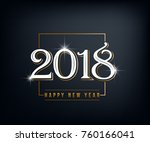 vector 2018 happy new year... | Shutterstock .eps vector #760166041