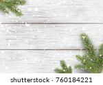 christmas white wooden... | Shutterstock . vector #760184221