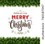 christmas tree branches... | Shutterstock .eps vector #760187047