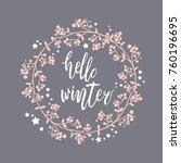hello winter vector calligraphy | Shutterstock .eps vector #760196695