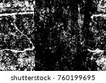 grunge black and white pattern. ... | Shutterstock . vector #760199695