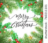 merry christmas holiday hand... | Shutterstock .eps vector #760211101