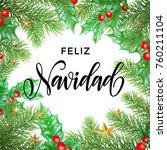 feliz navidad spanish merry... | Shutterstock .eps vector #760211104
