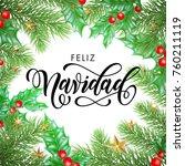 feliz navidad spanish merry... | Shutterstock .eps vector #760211119