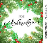 frohe weihnachten german merry... | Shutterstock .eps vector #760211371