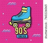 90s forever design | Shutterstock .eps vector #760226065