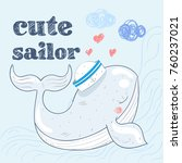 cute baby whale in a sailor... | Shutterstock .eps vector #760237021