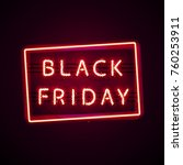 glowing neon black friday sign... | Shutterstock .eps vector #760253911