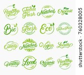 set of organic  local  fresh ... | Shutterstock .eps vector #760328005