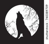 silhouette of wolf howling at... | Shutterstock .eps vector #760389709
