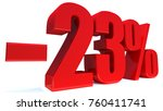 minus 23 percent off 3d sign on ... | Shutterstock . vector #760411741