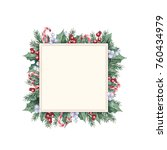 watercolor christmas frame... | Shutterstock . vector #760434979