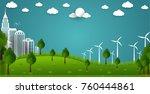 eco green city. environment... | Shutterstock .eps vector #760444861