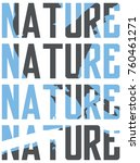 nature. prints for shirts and... | Shutterstock . vector #760461271