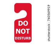 hotel door do not disturb sign... | Shutterstock .eps vector #760569919