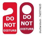 hotel door do not disturb sign... | Shutterstock .eps vector #760574635