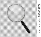 transparent magnify glass... | Shutterstock .eps vector #760605274