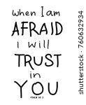 hand lettering when i am afraid ... | Shutterstock .eps vector #760632934