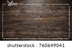 wood wallpaper with wine box | Shutterstock . vector #760649041