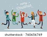 happy winter vacation. warmly... | Shutterstock .eps vector #760656769