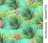 green tropical palm   fern...   Shutterstock . vector #760685701