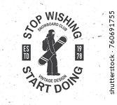 stop wishing  start doing.... | Shutterstock .eps vector #760691755