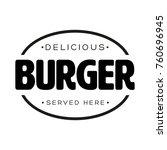 delicious burger vintage stamp | Shutterstock .eps vector #760696945