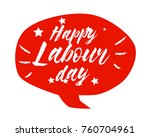 happy labour day  beautiful... | Shutterstock .eps vector #760704961