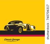 classic car  luxury vintage car ... | Shutterstock .eps vector #760706317