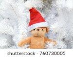 santa clause teddy bear with... | Shutterstock . vector #760730005