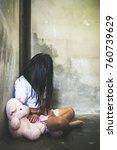 child abused  sad little girl...   Shutterstock . vector #760739629