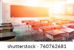 school classroom in selective... | Shutterstock . vector #760762681