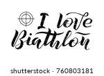 i love biathlon black lettering ... | Shutterstock .eps vector #760803181