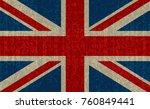 grunge flag of great britain... | Shutterstock .eps vector #760849441