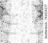 grunge black and white pattern. ...   Shutterstock . vector #761014177
