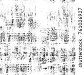 grunge black and white pattern. ...   Shutterstock . vector #761026927