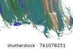 colorful oil art stroke design... | Shutterstock . vector #761078251