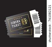 cinema tickets painted in black ...   Shutterstock .eps vector #761082121