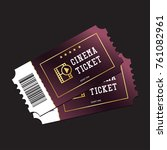 cinema tickets painted in... | Shutterstock .eps vector #761082961