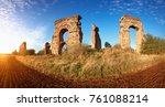 ruins of the ancient aqueduct... | Shutterstock . vector #761088214