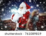 santa claus and magical night... | Shutterstock . vector #761089819