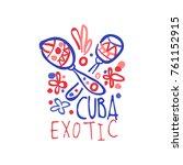exotic summer cuba travel logo... | Shutterstock .eps vector #761152915