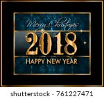 2018 happy new year background... | Shutterstock . vector #761227471