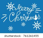 merry christmas  lettering for... | Shutterstock .eps vector #761261455