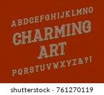 charming art typeface. vintage... | Shutterstock .eps vector #761270119