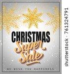 christmas super sale lettering | Shutterstock .eps vector #761324791