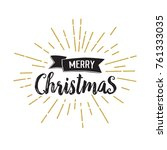 merry christmas lettering with... | Shutterstock .eps vector #761333035