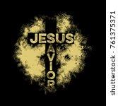 bible lettering. christian art. ...   Shutterstock .eps vector #761375371