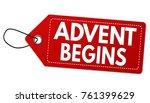 advent begins  label or price... | Shutterstock .eps vector #761399629