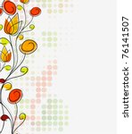 abstract colorful spring flower ... | Shutterstock .eps vector #76141507